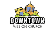 Downtown Mission Church